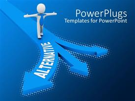 PowerPoint template displaying white 3D figure with stretched hands standing on road with three directional arrows and word alternative on one arrow