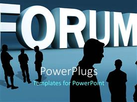 PowerPlugs: PowerPoint template with white 3D text 'forum' on blue background with group discussing