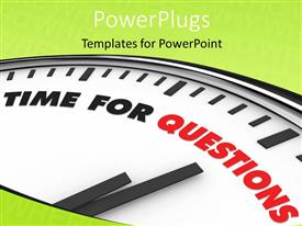 PowerPlugs: PowerPoint template with white Clock with words Time for Questions on its face