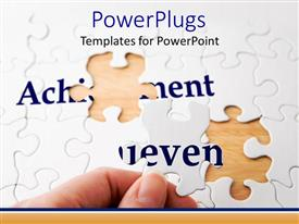 PowerPlugs: PowerPoint template with woman hand holding a jigsaw puzzle piece needed to complete the word achievement on a white puzzle