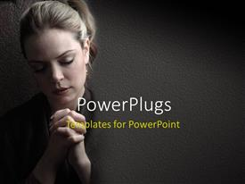 PowerPlugs: PowerPoint template with woman is praying to god with hope , with grey color