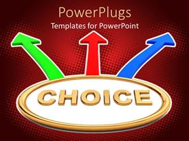 PowerPlugs: PowerPoint template with the word choice with three arrows pointing in different directions
