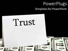 PowerPlugs: PowerPoint template with the word trust with bundles of dollars in the background