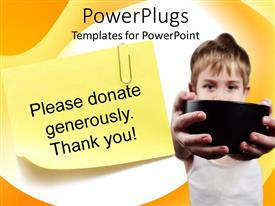 PowerPlugs: PowerPoint template with yellow note paper with message please donate generously thank you and child holding black cup for charity