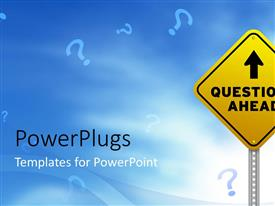 PowerPlugs: PowerPoint template with yellow road sign with indication 'Questions Ahead', questions marks flying in the sky