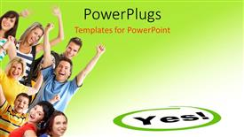 PowerPoint template displaying depiction of young happy people with text YES on green background